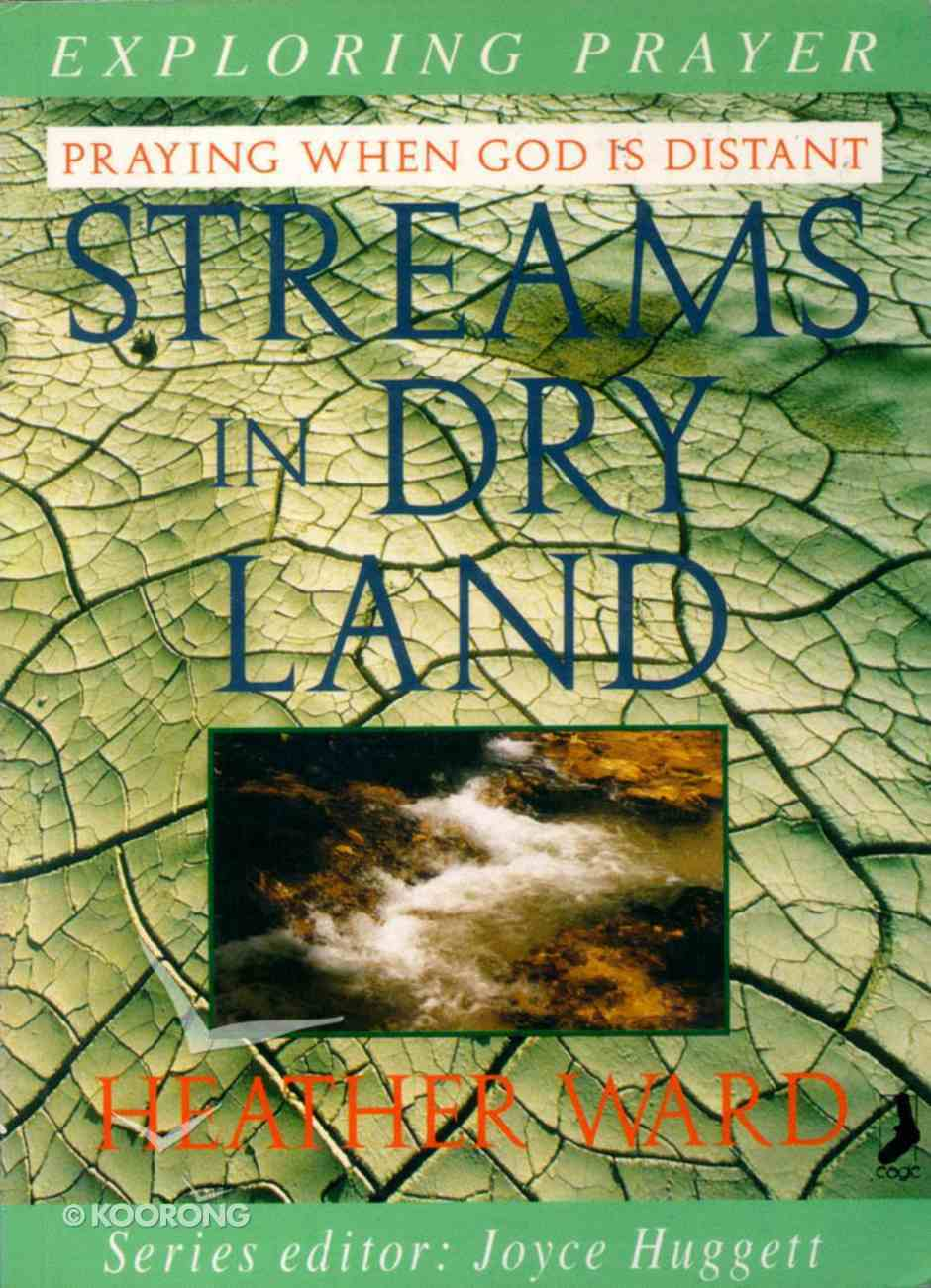 Streams in Dry Land Paperback