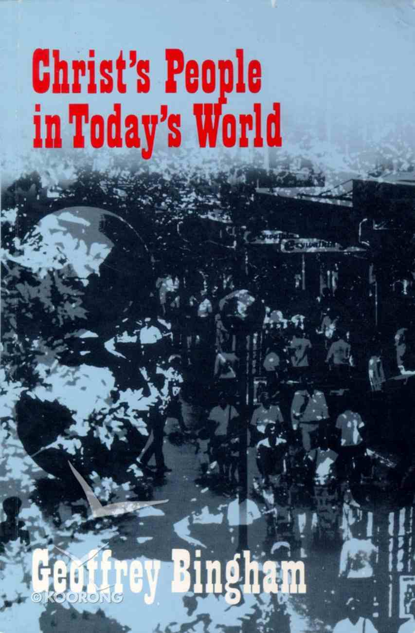 Christ's People in Today's World Paperback