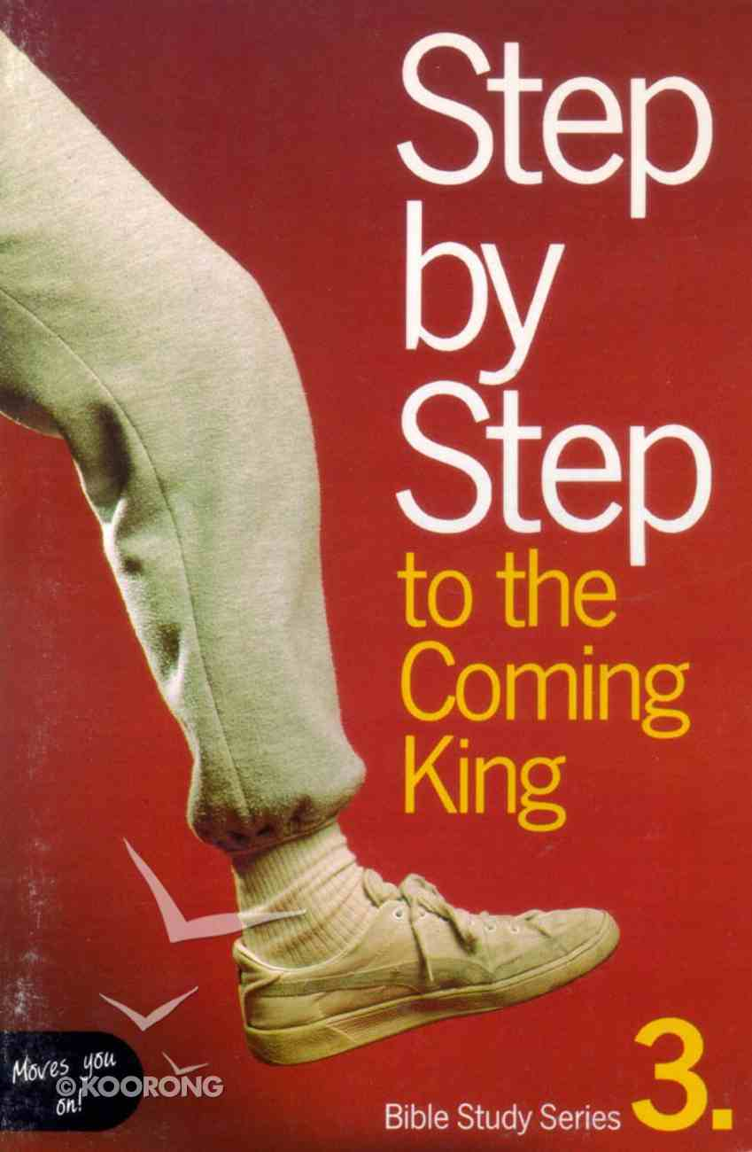 Step By Step 3 Coming King Paperback