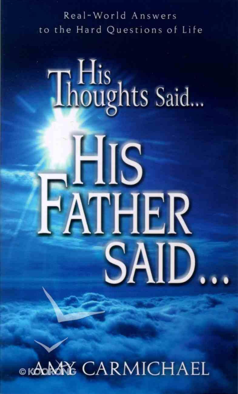 His Thoughts Said...His Father Said Paperback