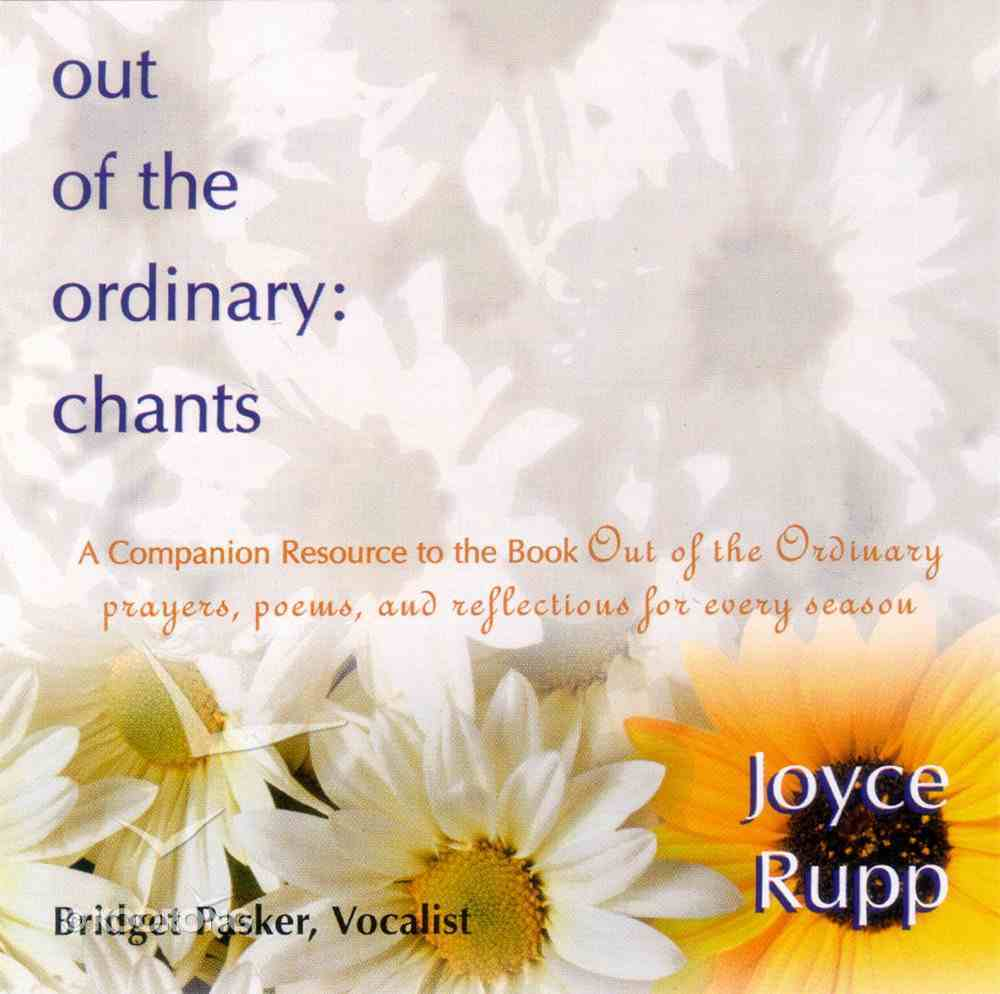 Out of the Ordinary: Chants CD