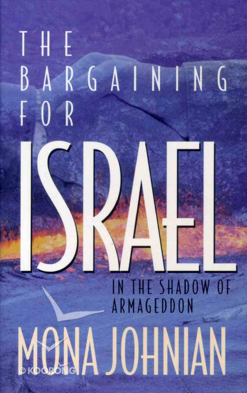 The Bargaining For Israel Paperback