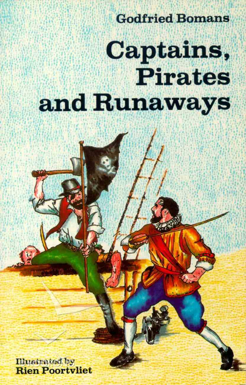 Captains Pirates & Runaways Paperback