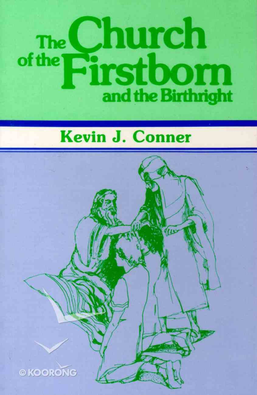 Church of the Firstborn and the Birthright Paperback