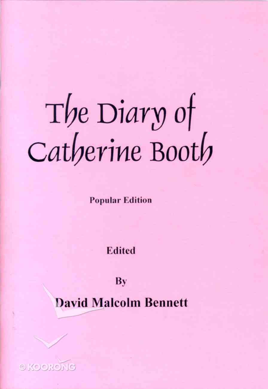 The Diary of Catherine Booth (Popular Edition) Paperback