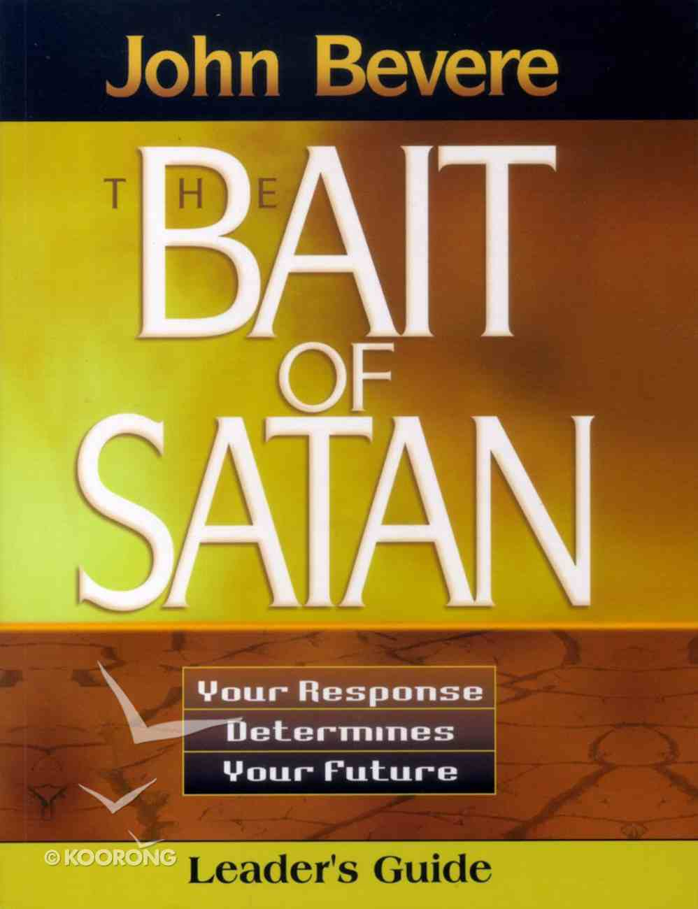 The Bait of Satan (Leader's Guide) Paperback