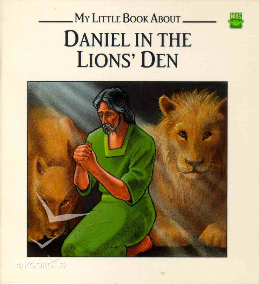 Leap Frog: My Little Book About Daniel in the Lions' Den Paperback