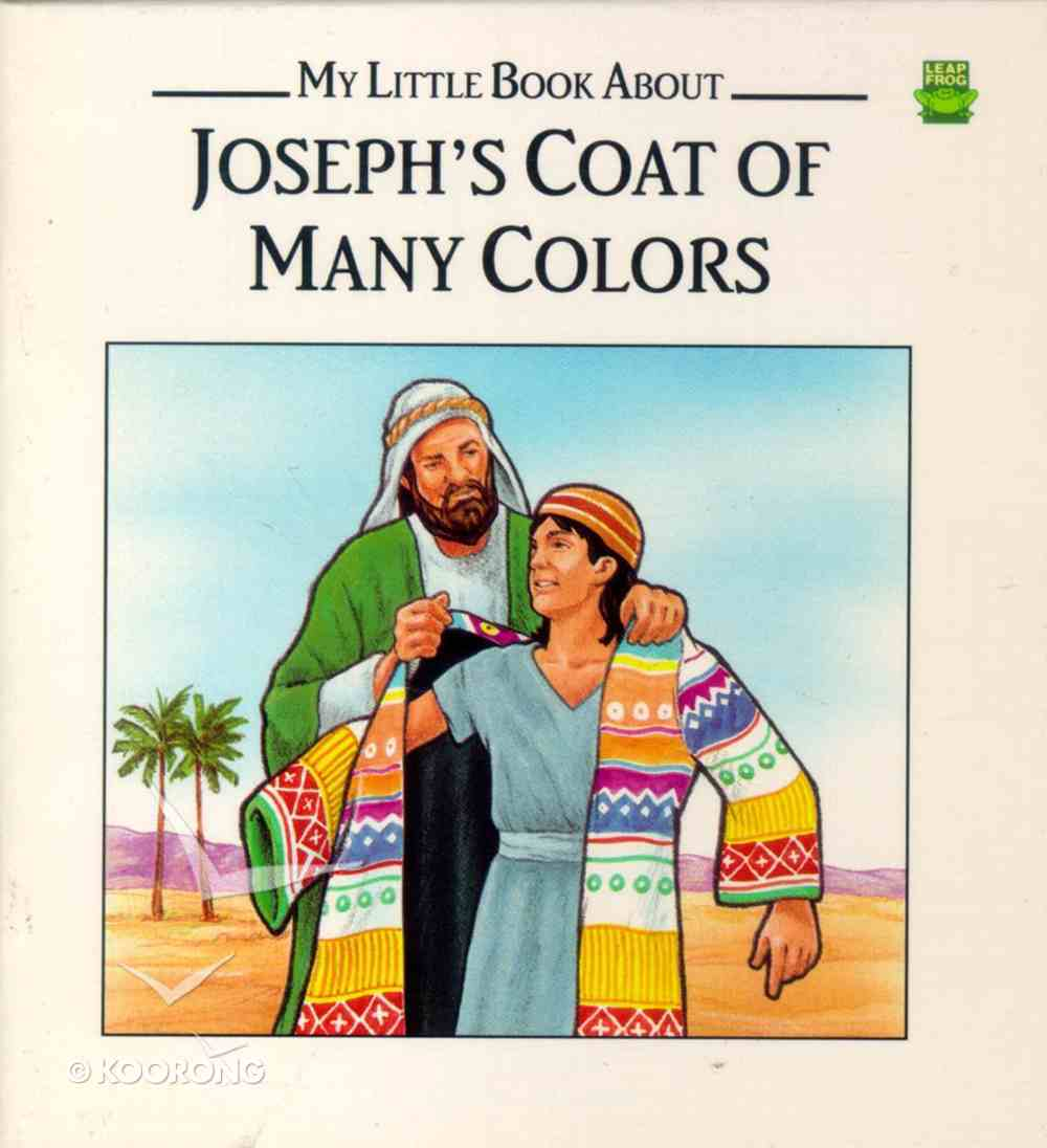 Leap Frog: My Little Book About Joseph's Coat of Many Colors Paperback