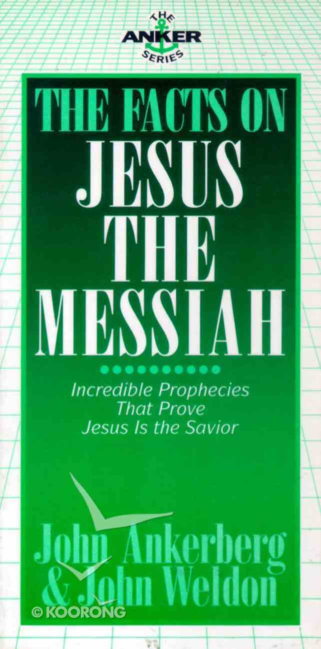 The Facts on Jesus the Messiah Paperback
