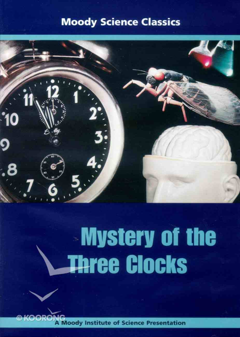 Mystery of the Three Clocks (Moody Science Classics Series) DVD
