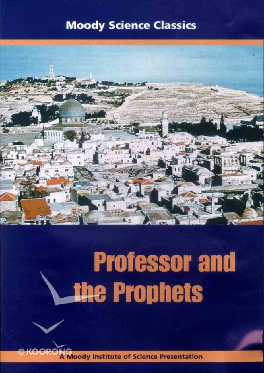 Professor and the Prophets (Moody Science Classics Series) DVD