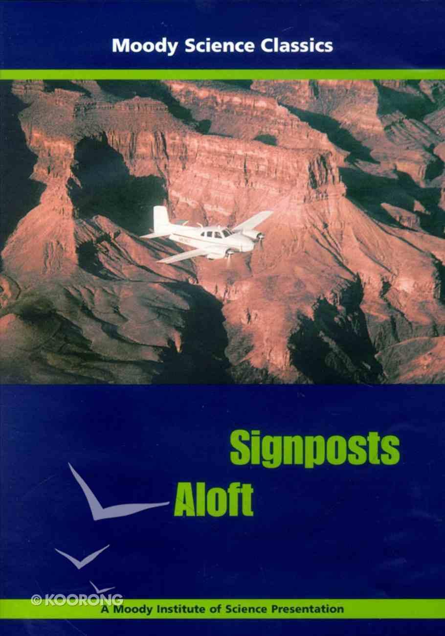 Signposts Aloft (Moody Science Classics Series) DVD