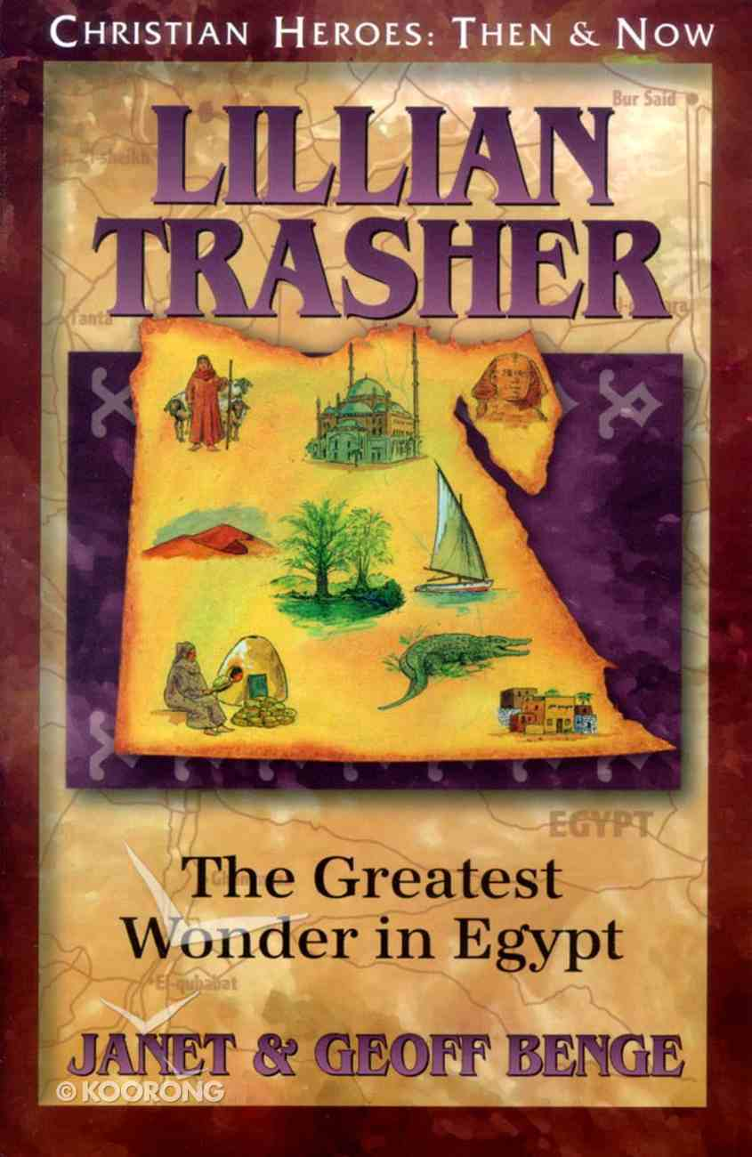 Lillian Trasher (Christian Heroes Then & Now Series) Paperback