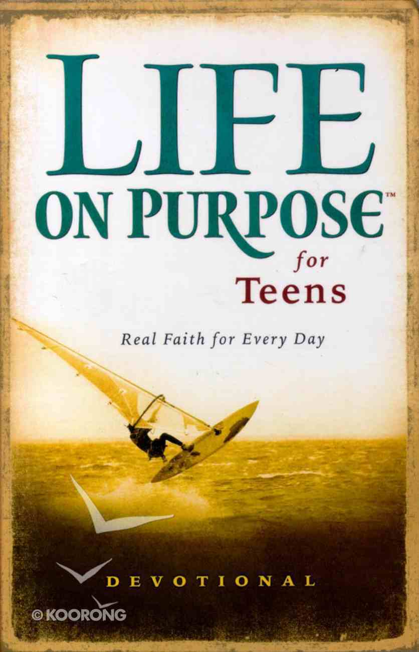 Life on Purpose For Teens Paperback