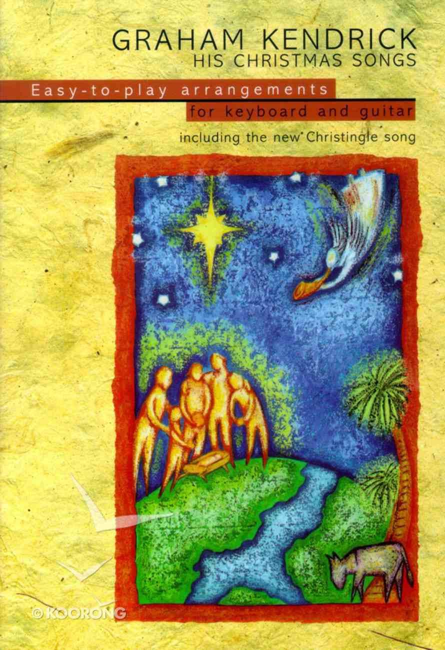 Graham Kendrick: His Christmas Songs Paperback