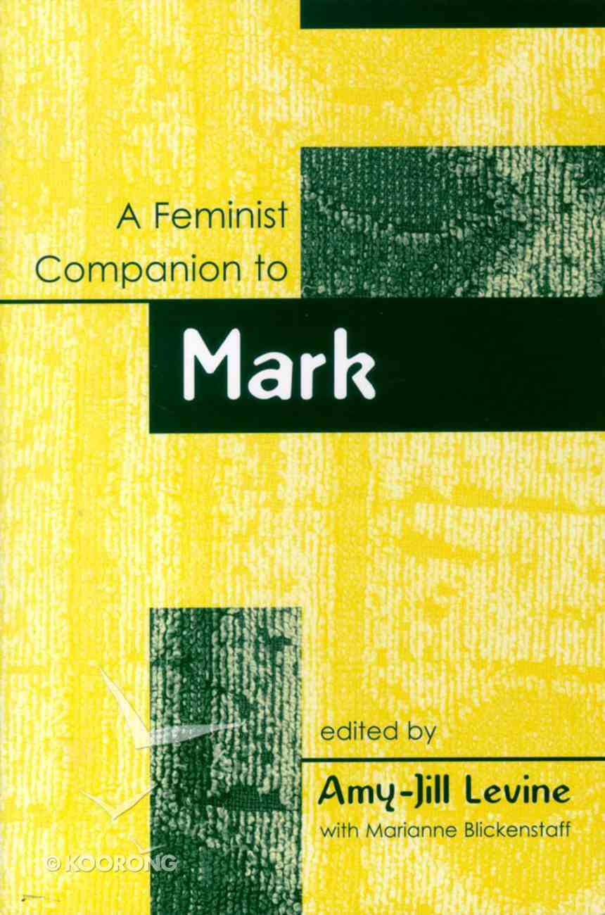 A Feminist Companion to Mark Paperback