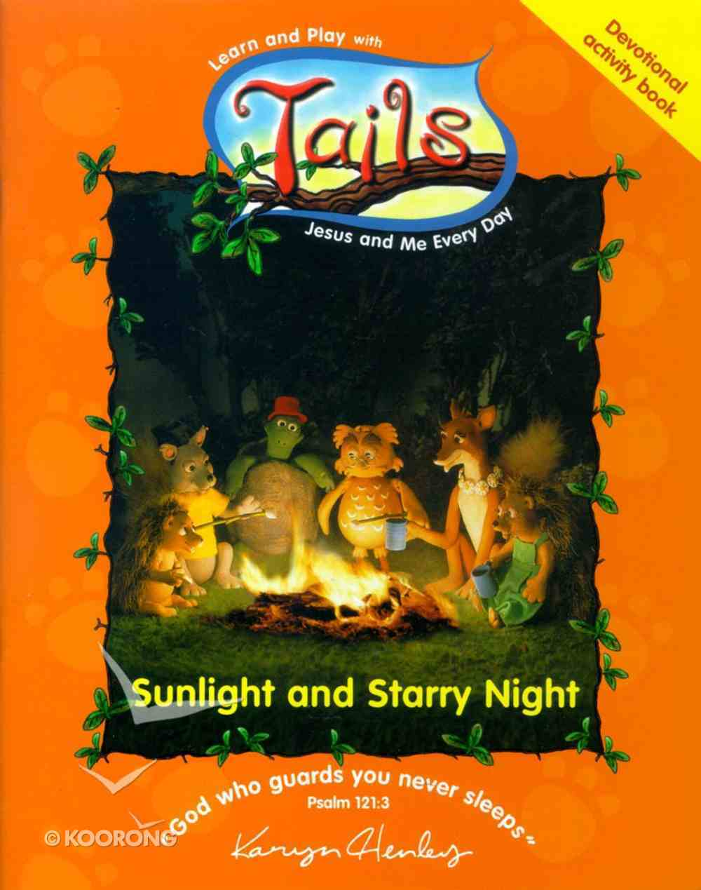 Sunlight and Stary Night (Tails Series) Paperback