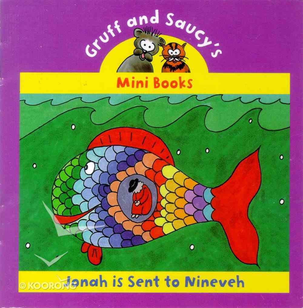Jonah is Sent to Nineveh (Mini Gruff And Saucy Series) Paperback