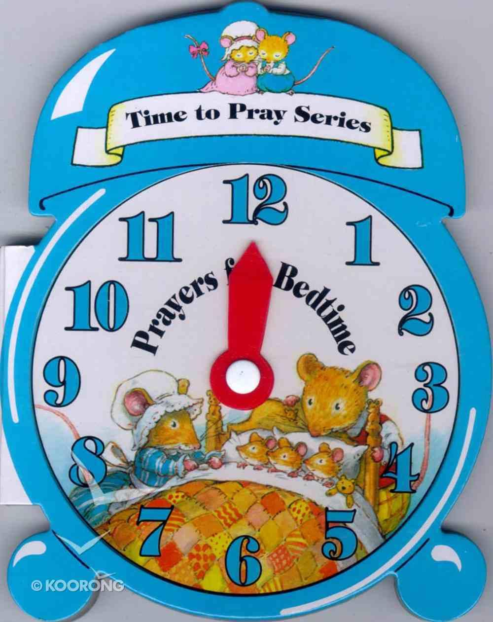Time to Pray Prayers For Bedtime Hardback