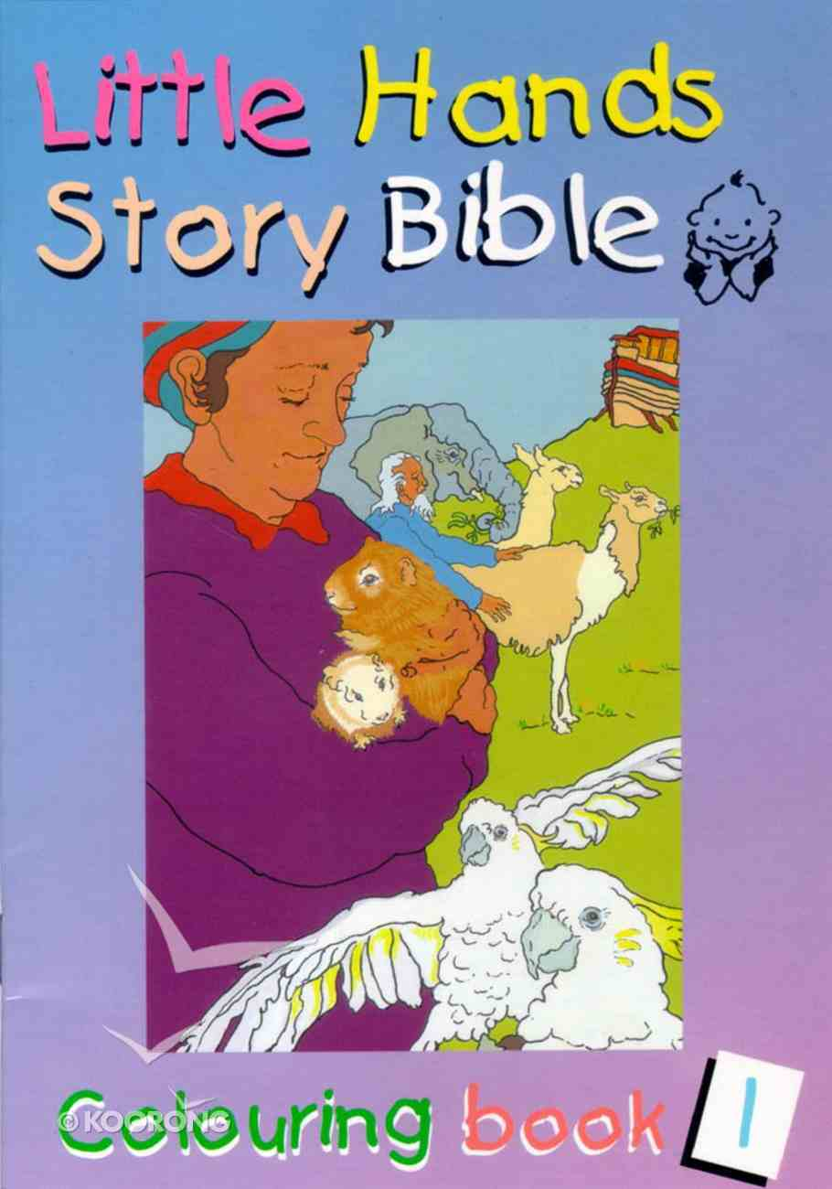Little Hands Colouring Book #01 (#01 in Little Hands Story Bible Series) Paperback