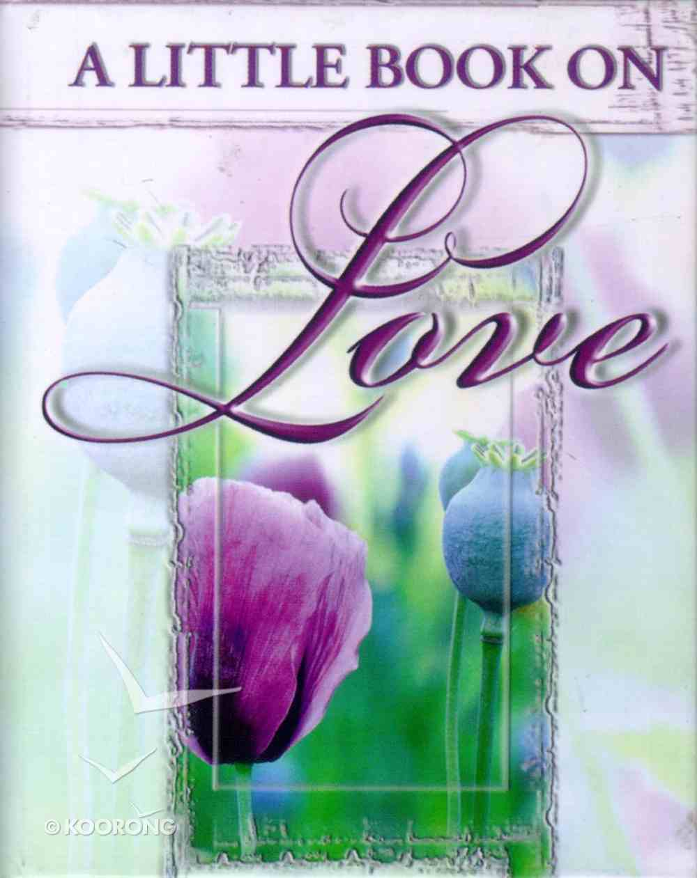 A Little Book on Love Hardback