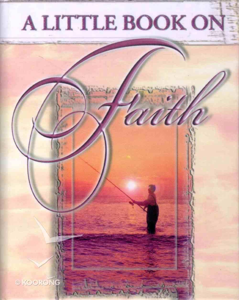 A Little Book on Faith Hardback