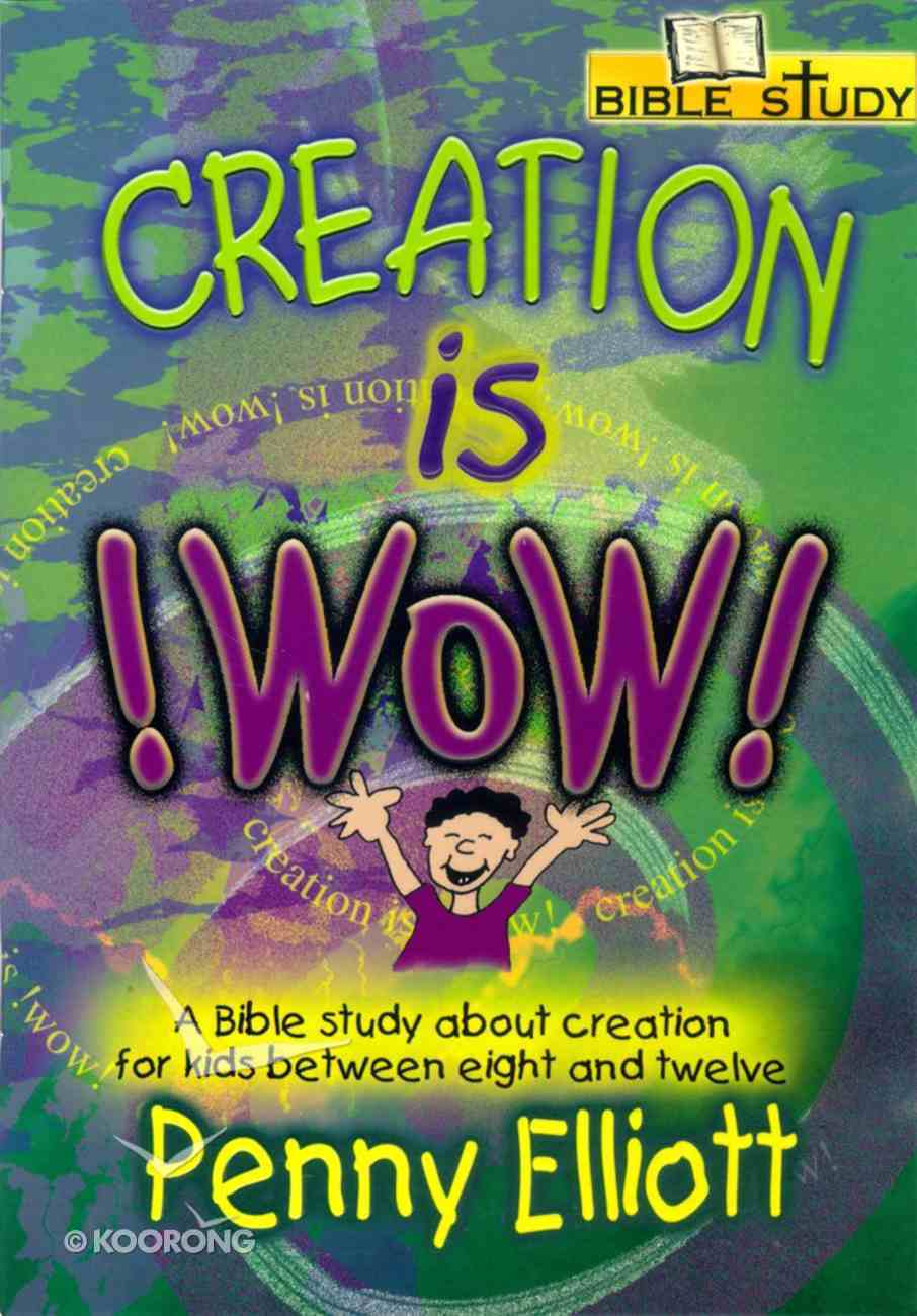 Creation is Wow! Paperback