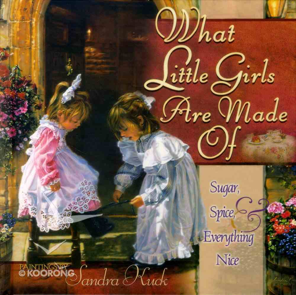 What Little Girls Are Made of Hardback
