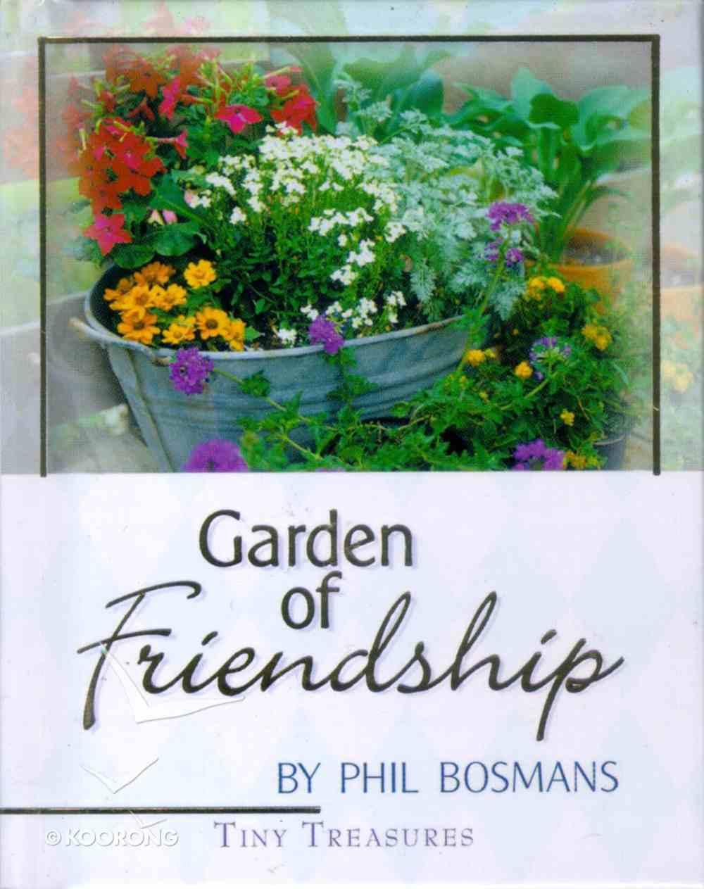 Garden of Friendship (Tiny Treasures Series) Hardback