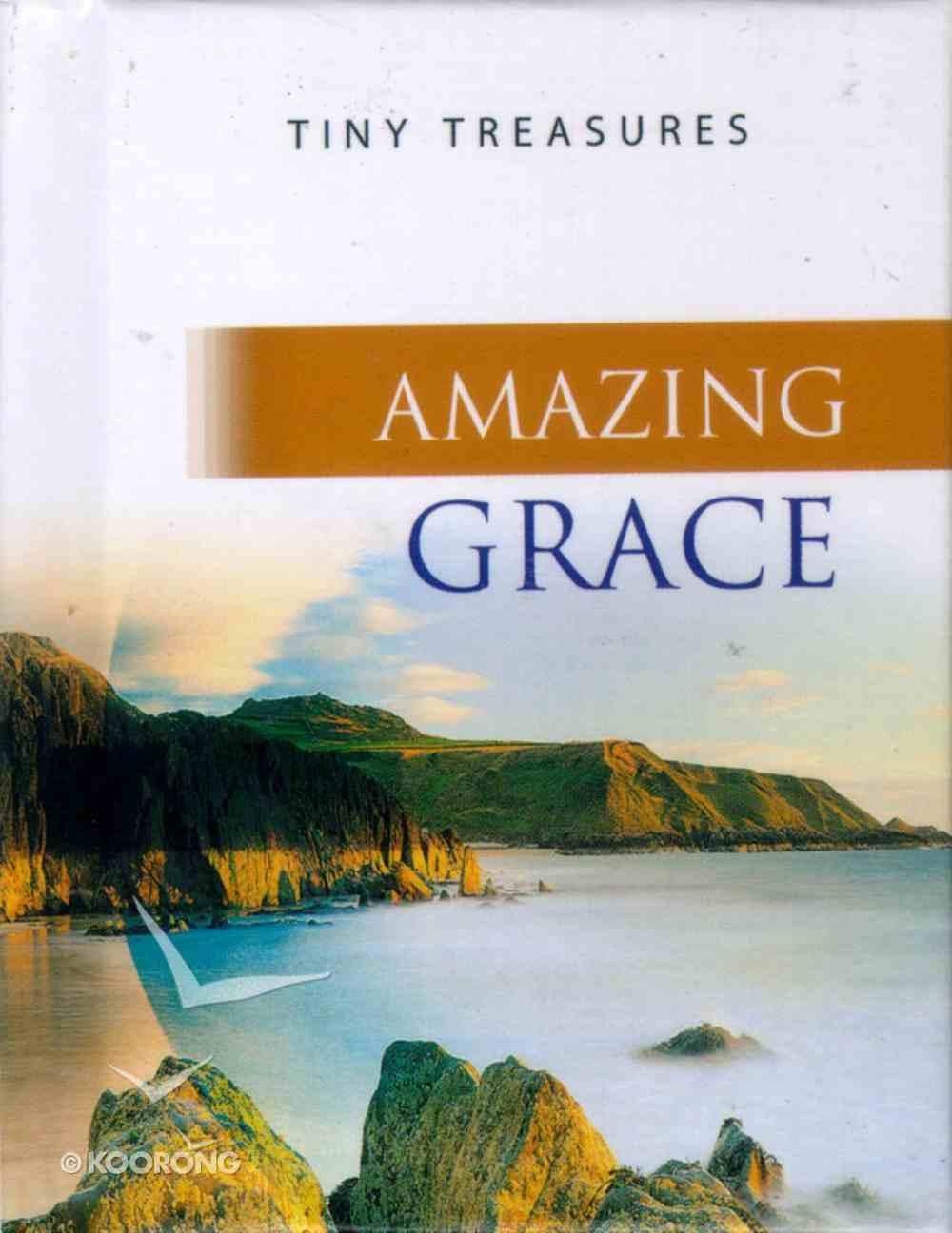 Amazing Grace (Tiny Treasures Series) Hardback