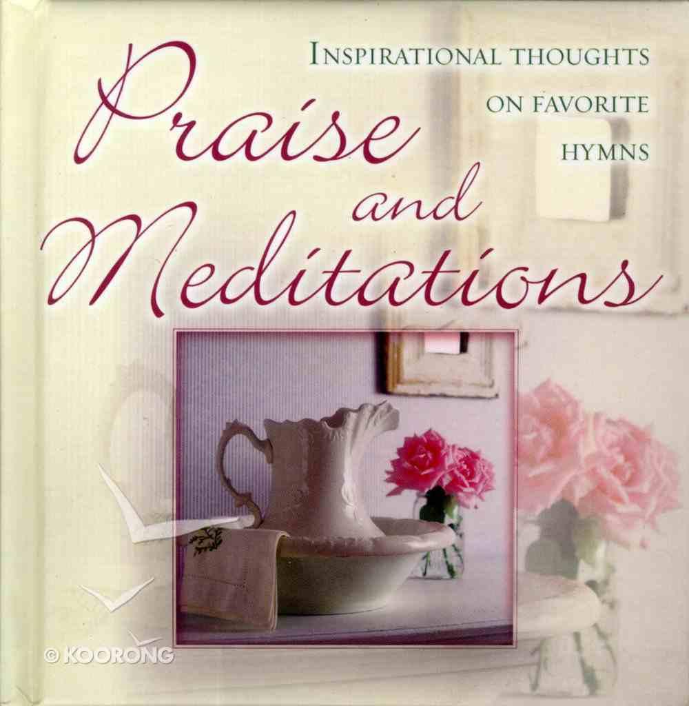 Praise and Meditations Hardback