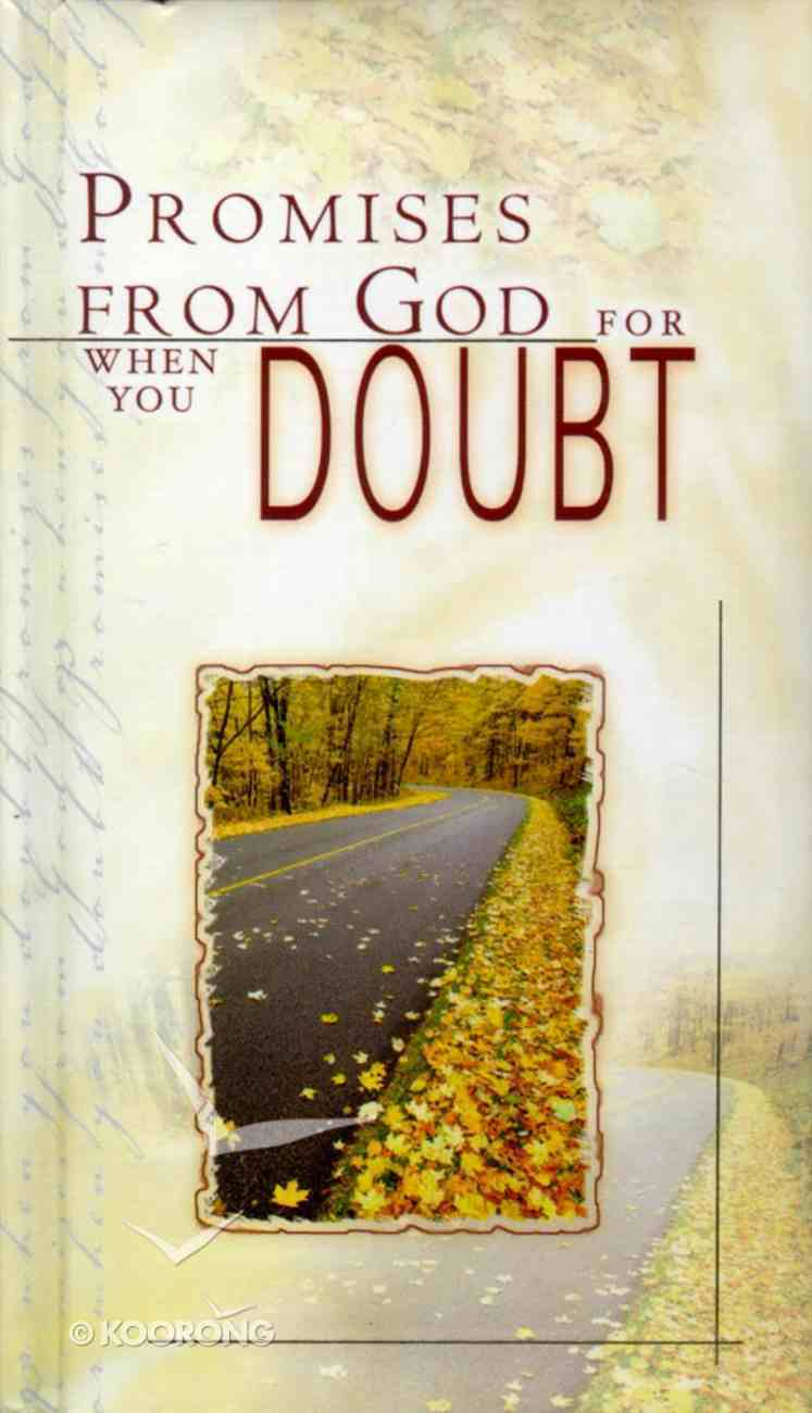 Promises From God When You Doubt Hardback