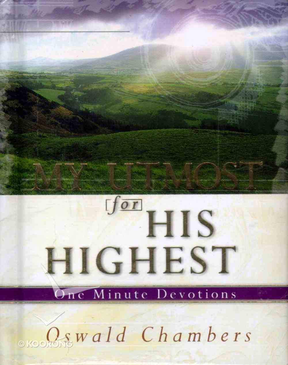 One Minute Devotions: My Utmost For His Highest Hardback
