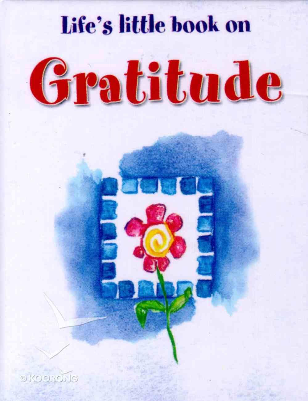 Life's Little Book on Gratitude Hardback
