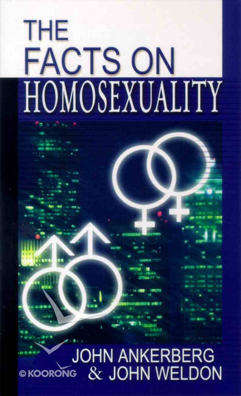 The Facts on Homosexuality Paperback