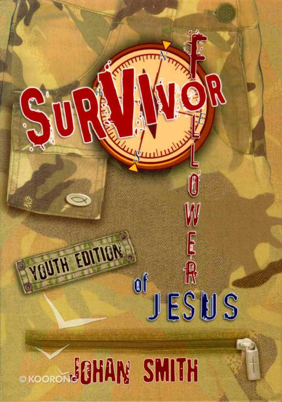 Survivor Followers of Jesus (Youth Edition) Paperback