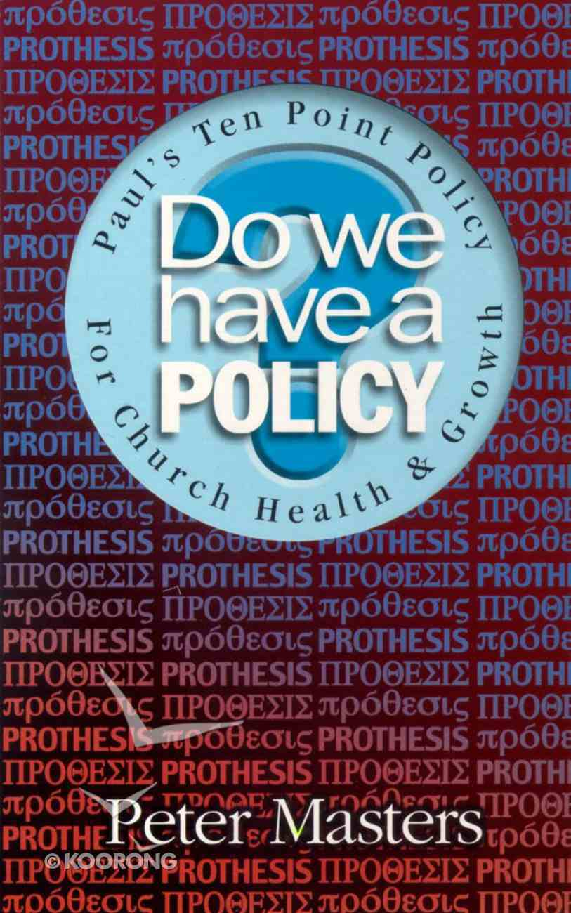 Do We Have a Policy? Paperback