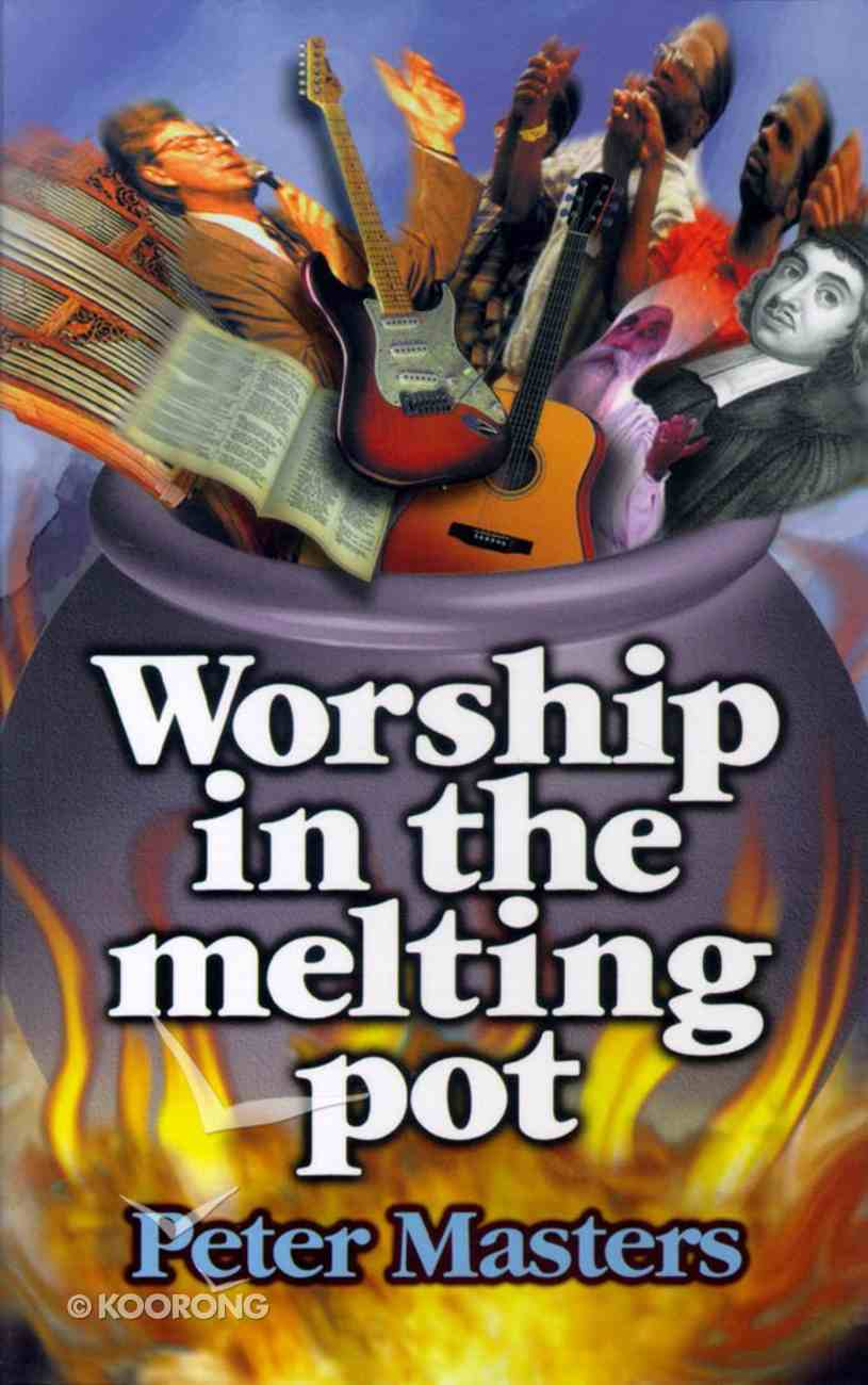 Worship in the Melting Pot Paperback