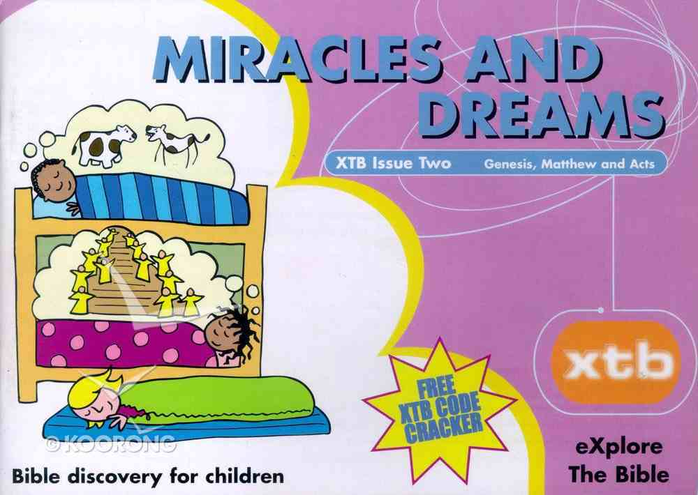 Miracles and Dreams (#02 in Explore The Bible Series) Paperback