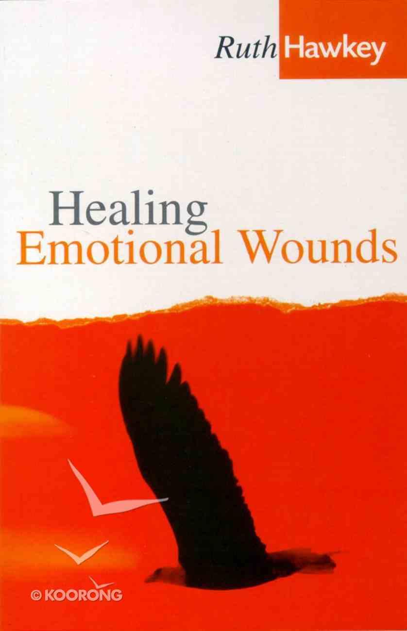 Healing Emotional Wounds Paperback