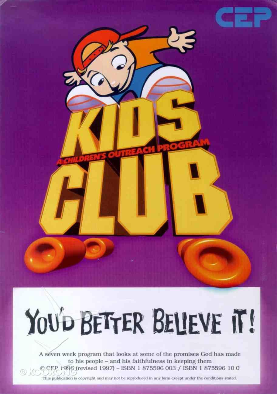 Kids Club: You'd Better Believe It! Pack