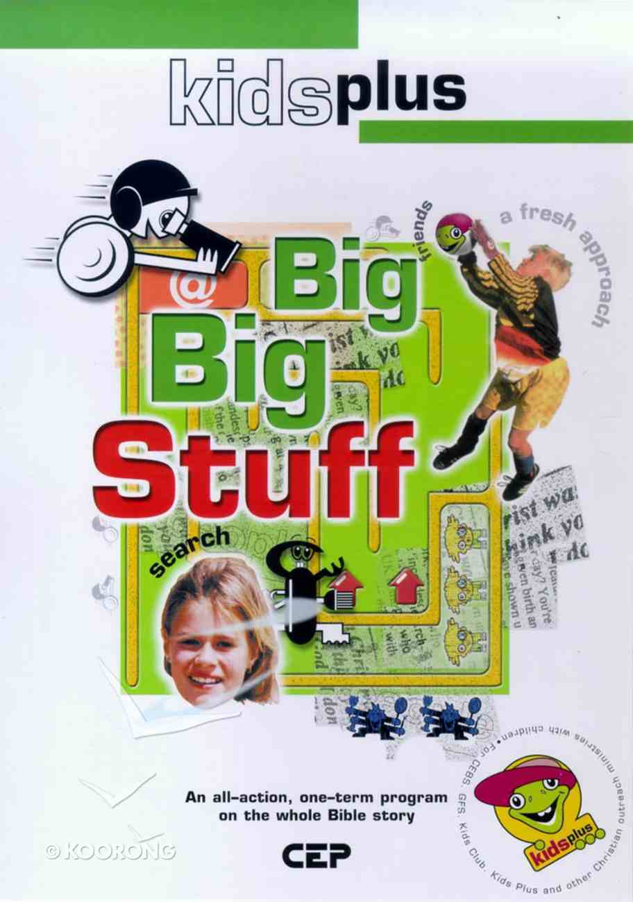 Big Big Stuff! (Leader's Pack) (Kids Plus Series) Pack