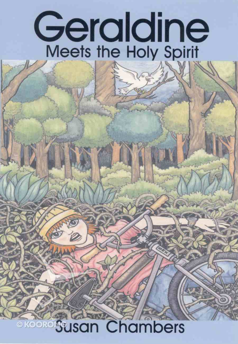 Geraldine Meets the Holy Spirit (Geraldine Series) Paperback