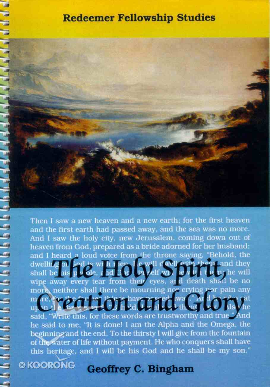 The Holy Spirit, Creation and Glory Spiral