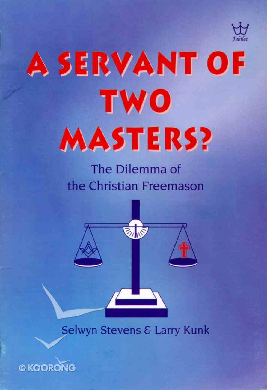 A Servant of Two Masters Paperback