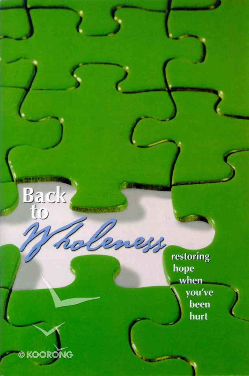 Back to Wholeness (The Friendship Series) Booklet