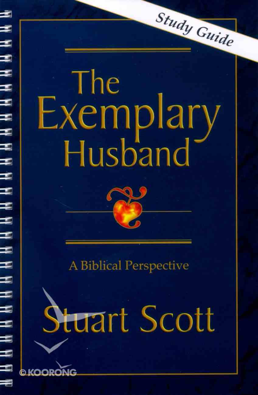 The Exemplary Husband (Study Guide) Spiral