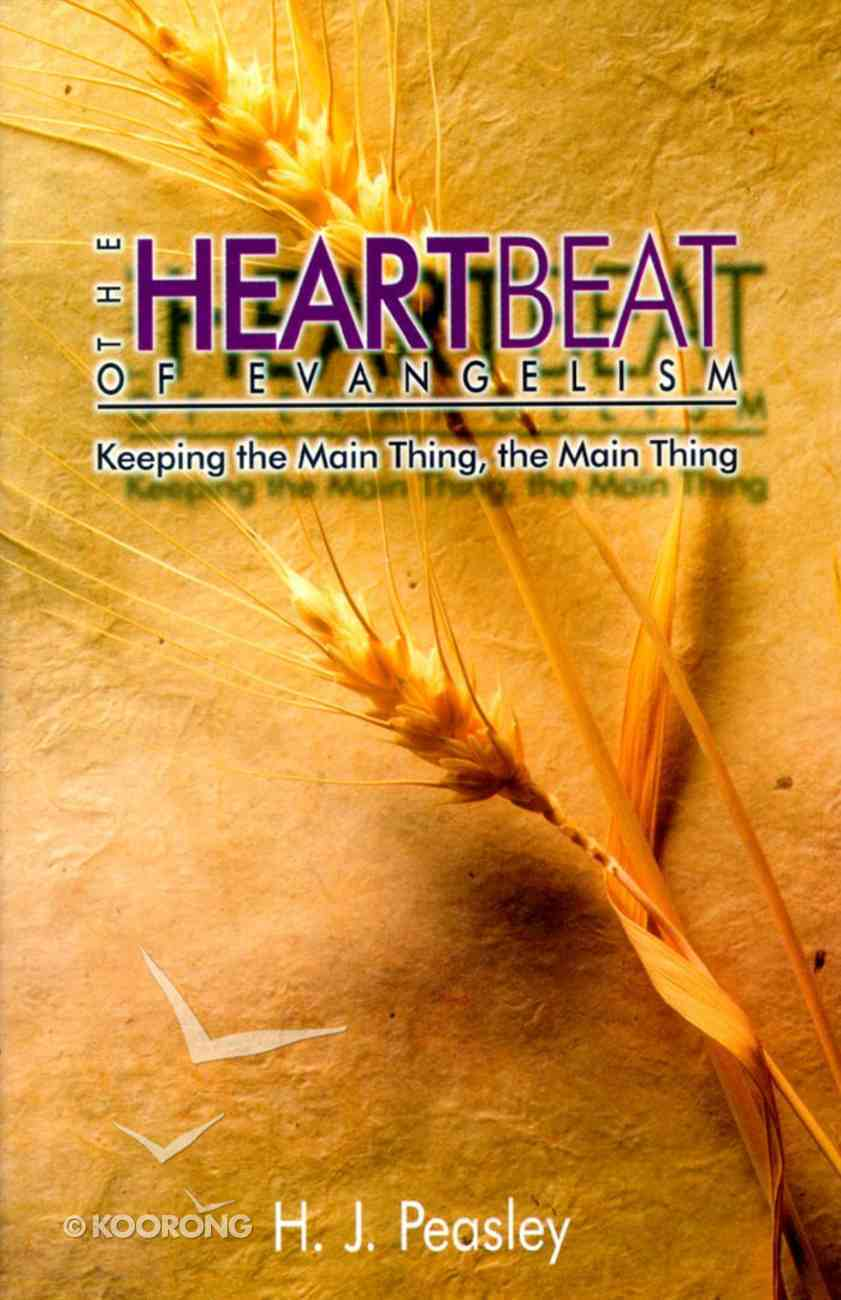 The Heartbeat of Evangelism Paperback