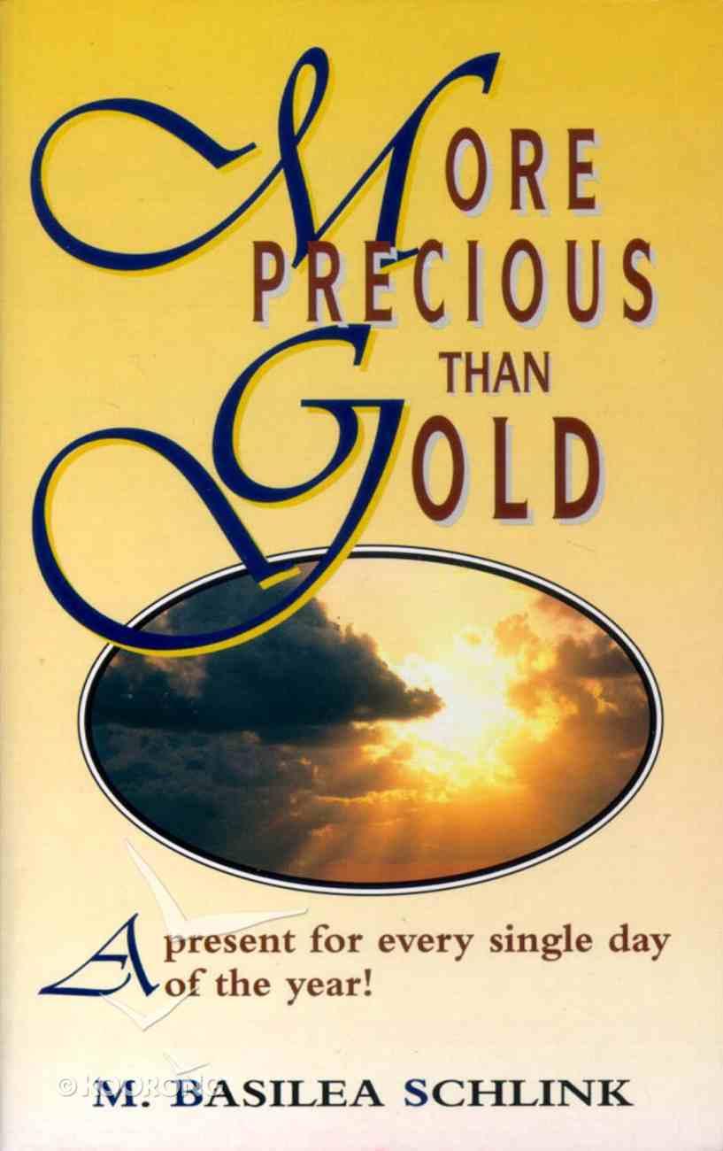 More Precious Than Gold Paperback