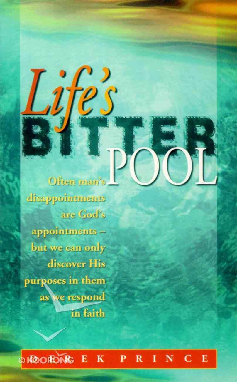 Life's Bitter Pool Paperback